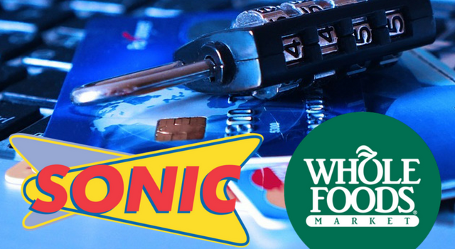 Sonic and Whole Foods each suffered data breaches