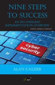 Nine steps to success: Am ISO 27001:2013 implementation overview