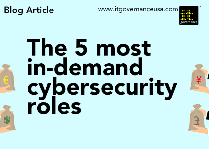 The 5 Most In Demand Cybersecurity Roles It Governance