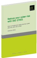 Reducing cyber risk with ISO 27001