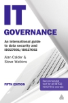 IT Governance 5: An International Guide to Data Security and ISO27001/ISO27002