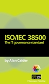 Pocket Guide: ISO/IEC 38500 The IT governance standard