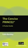The Concise PRINCE2: A Practical Guide