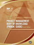 A Guide to the Project Management Body of Knowledge (PMBOK Guide) - 4th Edition
