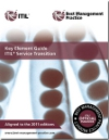 Key Element Guide: ITIL Service Transition - 2011 Edition