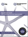 Key Element Guide: ITIL Continual Service Improvement - 2011 Edition