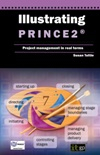 Illustrating PRINCE2®: Project Management in Real Terms (Softcover)