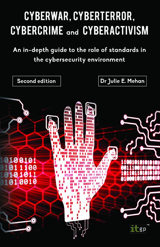 CyberWar, CyberTerror, CyberCrime and CyberActivism, Second Edition