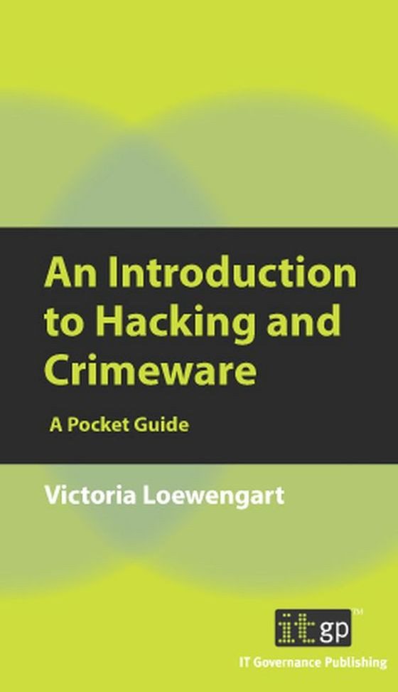 recommend An Introduction to Hacking and Crimeware