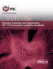 Planning, Protection and Optimization (PPO) ITIL V3 Intermediate Capability Handbook