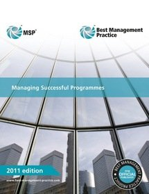 Managing Successful Programmes - 2011 Edition (Softcover)