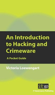 An Introduction to Hacking & Crimeware: A Pocket Guide