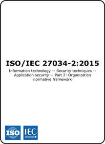 ISO/IEC 27034-2:2015 (ISO 27034-2 Standard) – Organisation normative framework for application security