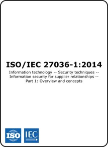 ISO/IEC 27036-1:2014 – Overview of supplier information security