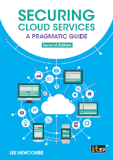Securing Cloud Services: A pragmatic approach, second edition