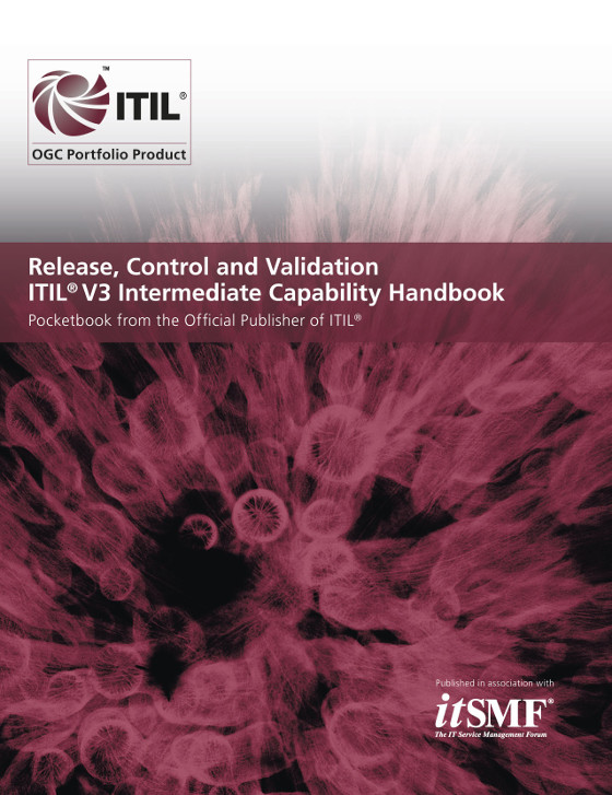 Release, Control and Validation ITIL 2011 Intermediate Capability Handbook (Single Copies)