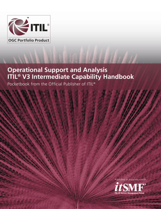 Operational Support and Analysis ITIL 2011 Intermediate Capability Handbook - (Single Copies)