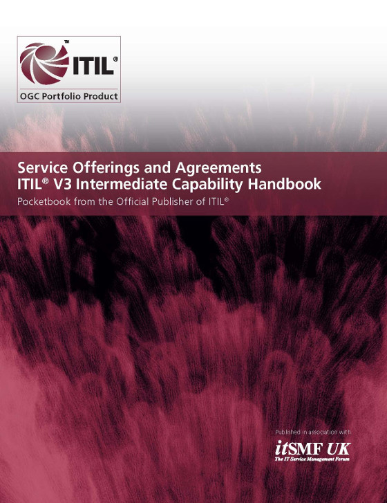 Service Offerings and Agreements (SOA) - ITIL V3 Intermediate Capability Handbook (Single Copies)