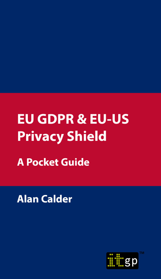 EU GDPR & EU-US Privacy Shield – A Pocket Guide