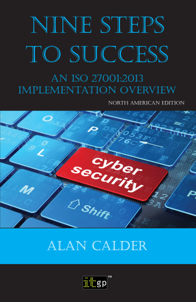 Nine Steps to Success – An ISO 27001 Implementation Overview, North American edition