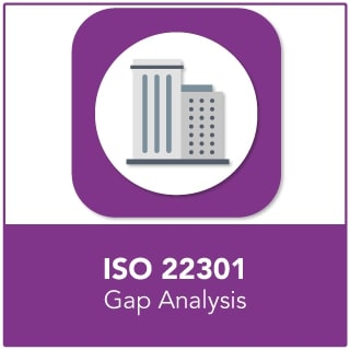 Business Continuity Management/ ISO 22301 Gap Analysis