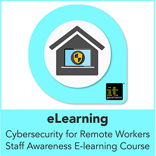 Cybersecurity for Remote Workers Staff Awareness E-learning Course