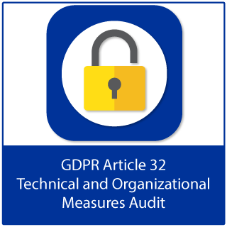 GDPR Article 32 Technical and Organizational Measures Audit