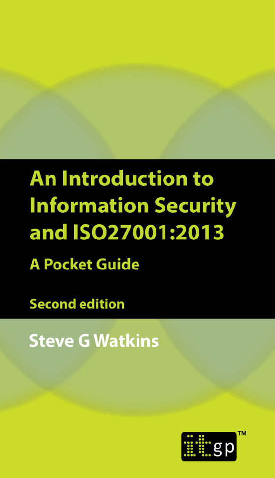 An Introduction to Information Security and ISO 27001