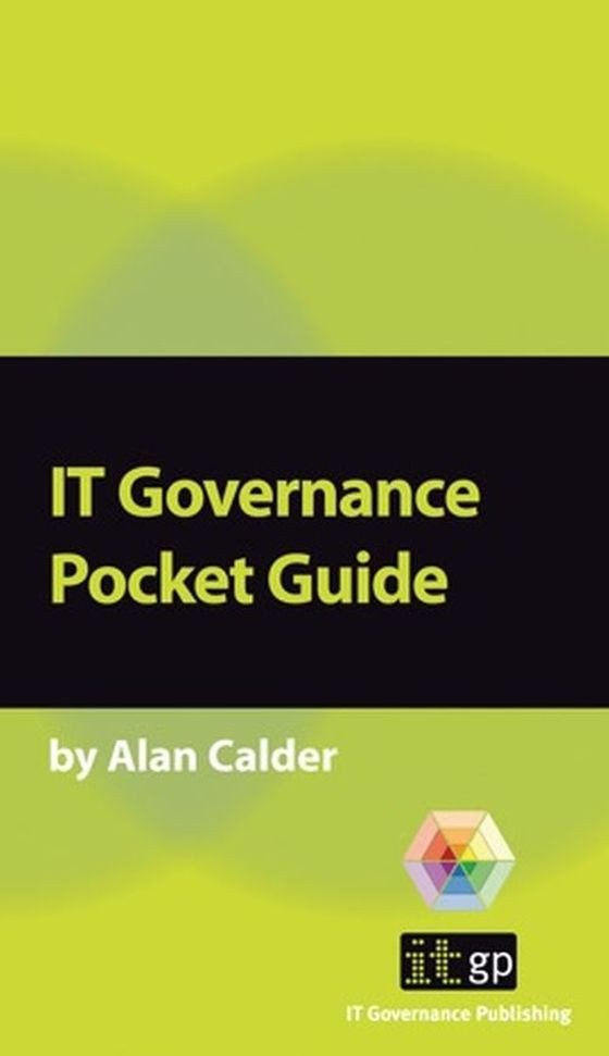 IT Governance A Pocket Guide